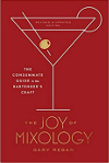 Front cover of the book The Joy of Mixology